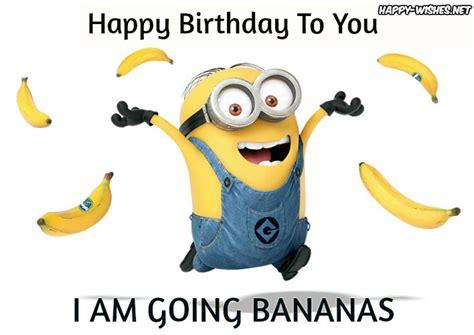 happy birthday minion images happy happy birthday minion images happy wishes