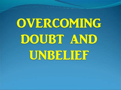 the disbelief habit how to use doubt to make peace with your inner critic self compassion volume 2 books nov 6 2016 sunday message overcoming doubt and unbelief