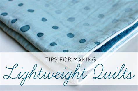 Thin Quilt Batting by No Sweat The Top 2 Tips For Lightweight Quilts