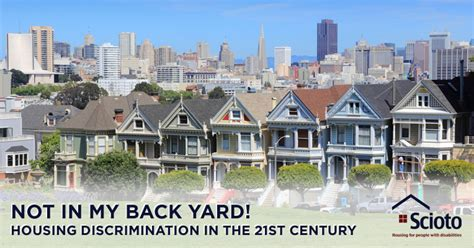 housing discrimination not in my back yard housing discrimination in the 21st century scioto properties