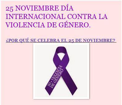 d 237 a internacional contra la violencia de g 233 nero 2015 25 noviembre d 237 a internacional contra la violencia de