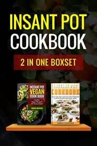 vegan instant pot 280 recipes in three manuscripts ketogenic vegan ketogenic instant pot meal prep allyson c naquin cookbook volume 8 books free instant pot cookbook up or inexpensive