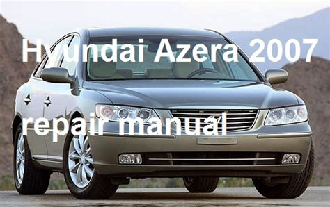 service manual pdf 2011 hyundai azera engine repair manuals review 2011 hyundai azera