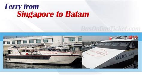 ferry from batam to singapore singapore to batam ferries from sgd 26 00