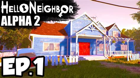 home design game neighbors hello neighbor alpha 2 ep 1 a new house hello