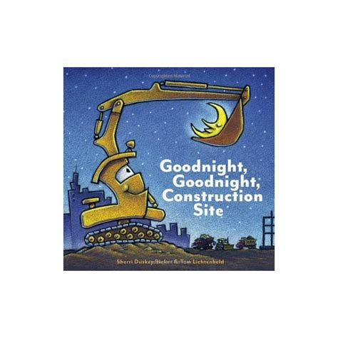 libro goodnight goodnight construction site goodnight goodnight construction site english wooks