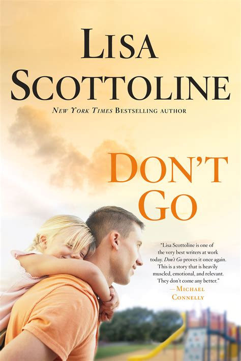 don t be afraid books book review don t go scottoline michael cavacini
