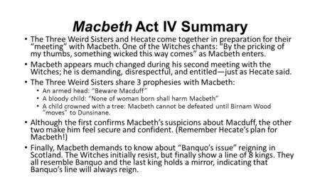 theme quotes in macbeth act 4 1 macbeth introduction written by william shakespeare in