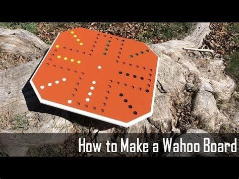 how to make a wahoo board game my projects pinterest