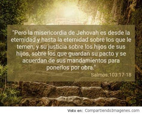 imagenes de amor por la eternidad postal del salmo 103 17 18 imagenes cristianas para
