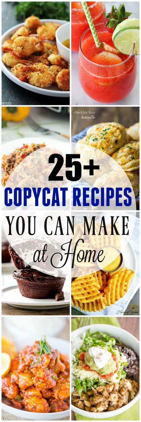 Easy Recipes To Make At Home by 25 Copycat Recipes To Make At Home Healthy Easy