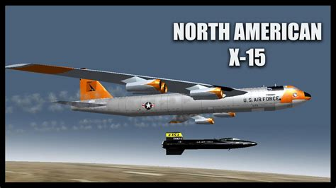 libro north american x 15 x planes north american x 15 orbiter space flight simulator 2010 youtube