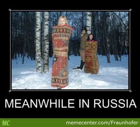 In Russia Memes - meanwhile in russia by fraunhofer meme center