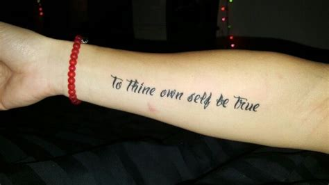 to thine own self be true tattoo to thine own self be true quote motivation