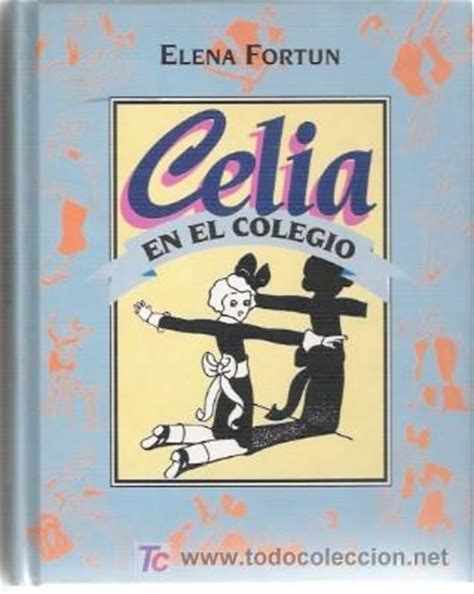libro celia en el colegio celia en el colegio comprar en todocoleccion 25855229