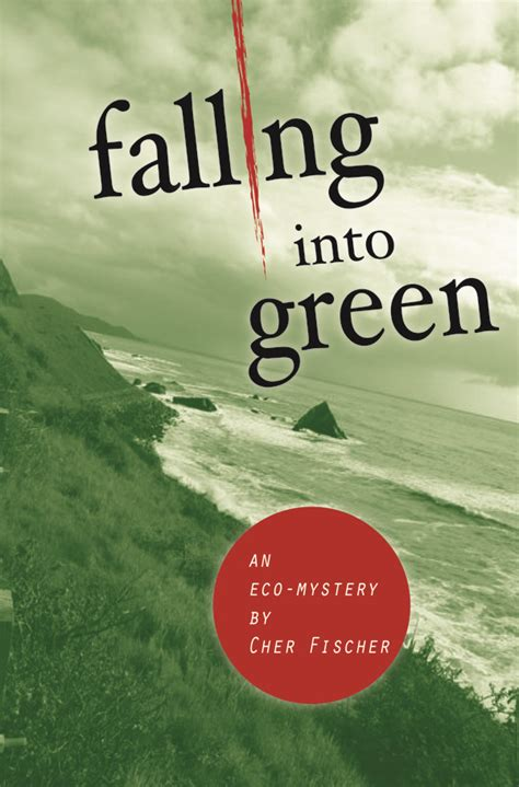 falling into books falling into green an eco mystery by cher fischer