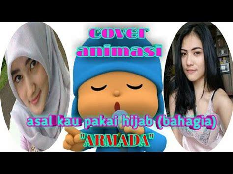 download mp3 armada asal kau bahagia acoustic armada asal kau pakai hijab mp3 download stafaband