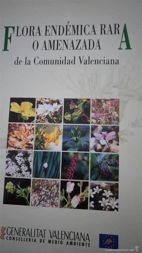 libro valencia y comunidad valenciana flora end 233 mica rara o amenazada de la comunida comprar libros de biolog 237 a y bot 225 nica en