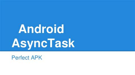 android asynctask android asynctask tutorial