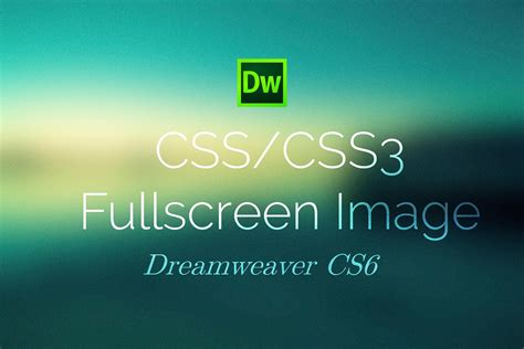 tutorial html full css3 full screen background image dreamweaver cs6