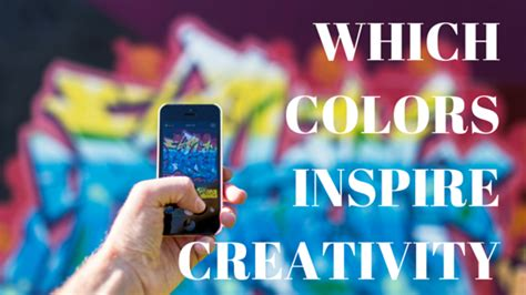 colors that inspire creativity which are the most creative colors