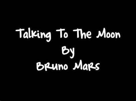 download mp3 bruno mars talking to the moon free download bruno mars talking to the moon lyrics hd in