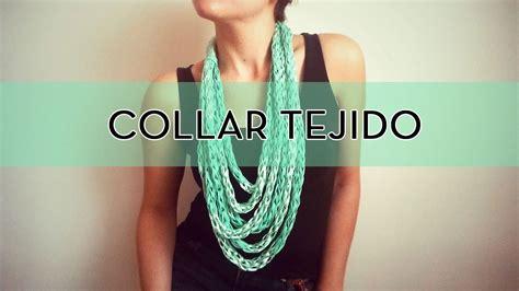 perlas de estambre manualidades pinterest c 243 mo hacer un collar de lana tejiendo con las manos l