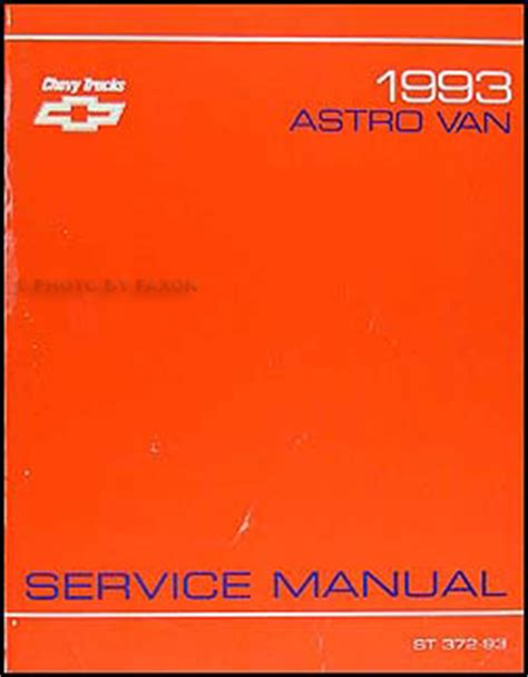 service manual free 1993 chevrolet astro service manual service manual 1998 gmc safari auto 1993 chevy astro van shop manual 93 chevrolet original oem repair service book ebay