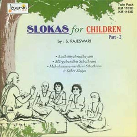 sanskrit sloka for new year syaamaa kaachana song by s rajeshwari from slokas for children part 2 vol 2 mp3 or