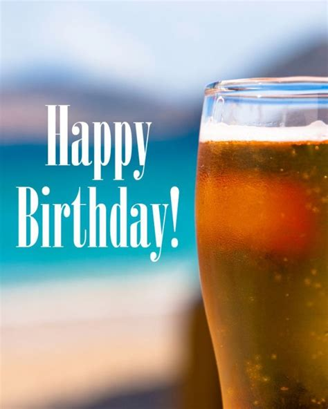 happy birthday glass happy birthday beer wishes