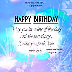 happy birthday and lots of blessings christian card christian birthday free cards