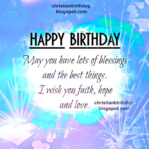 religious happy birthday images happy birthday and lots of blessings christian card