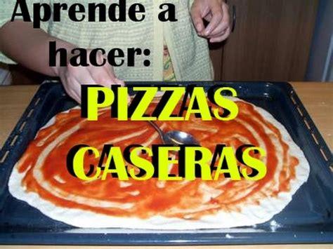 aprende a cocinar aprende a cocinar pizzas caseras