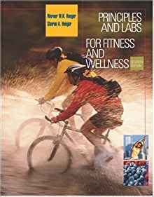 principles and labs for fitness and wellness principles and labs for fitness and wellness with health