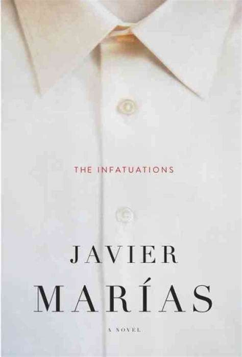 the infatuations the story begins in death a review of javier marias the infatuations laura k warrell