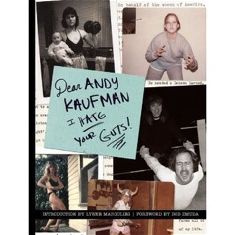 is this for real the andy kaufman books dear andy kaufman i your guts by lynne margulies