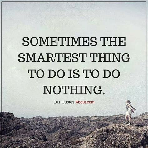 7 Things That Nothing To Do With by 91 Best Sometimes Quotes Images On Sometimes