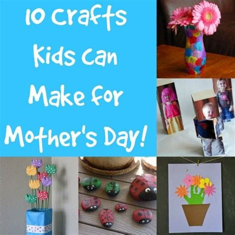 mothers day cards toddlers can make 10 crafts can make for s day crafts n