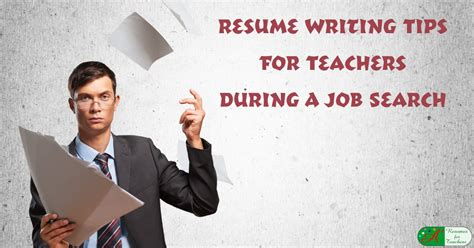 resume writing tips for teachers during a search