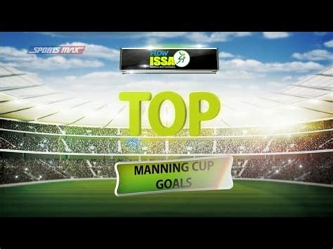 top goals manning cup 2016 issa schoolboy football