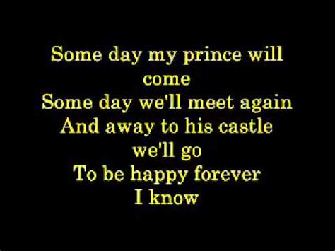 s day came early lyrics some day my prince will come lyrics