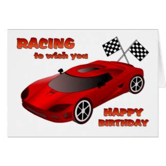 Car Birthday Cards For Car Racing Birthday Cards Photocards Invitations More