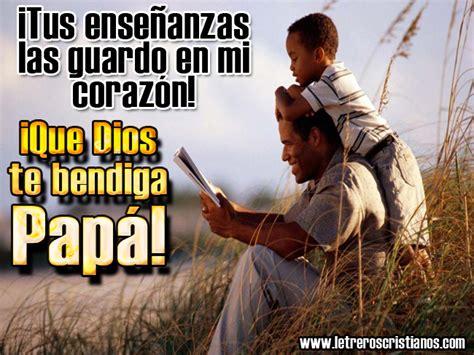 imagenes dios te bendiga papa im 225 genes para el d 237 a del padre letreros 187 www