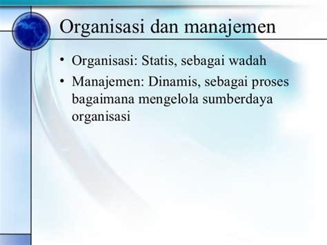 Manajemen Sdm Dalam Organisasi Publik Dan Bisnis Dr H Suwatno pengantar organisasi dan manajemen2