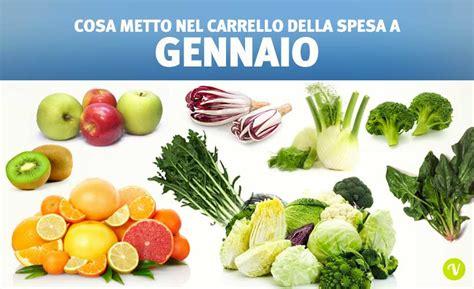 alimenti di stagione frutta e verdura di stagione ecco tutti i prodotti di gennaio