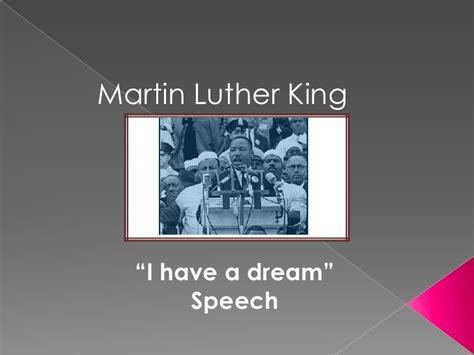 I Have A Dream Speech Analysis Ppt Martin Luther King Powerpoint Presentation