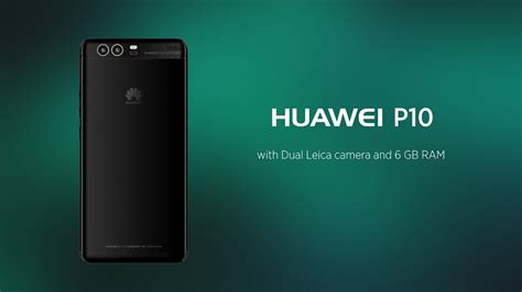 huawei p10 6 gb ram leaked specifications