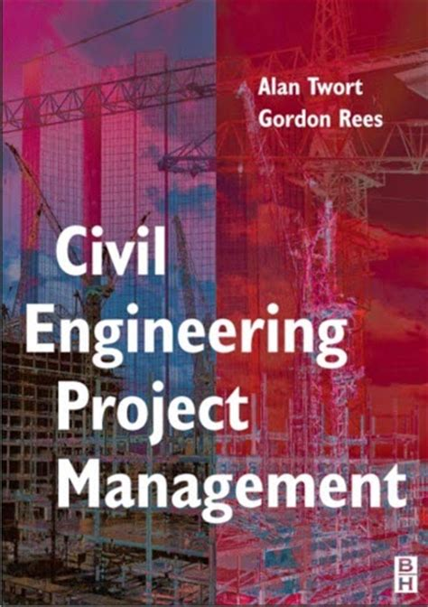 Project Management Book For Mba Pdf by Book Civil Engineering Construction Management By Alan