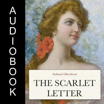 hawthorne scarlet letter themes listen to scarlet letter by nathaniel hawthorne at