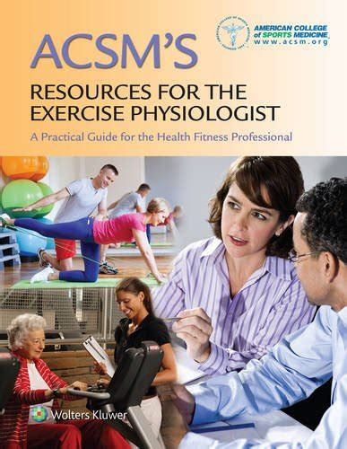 acsm s introduction to exercise science books 30 acsm s resources for the exercise physiologist a